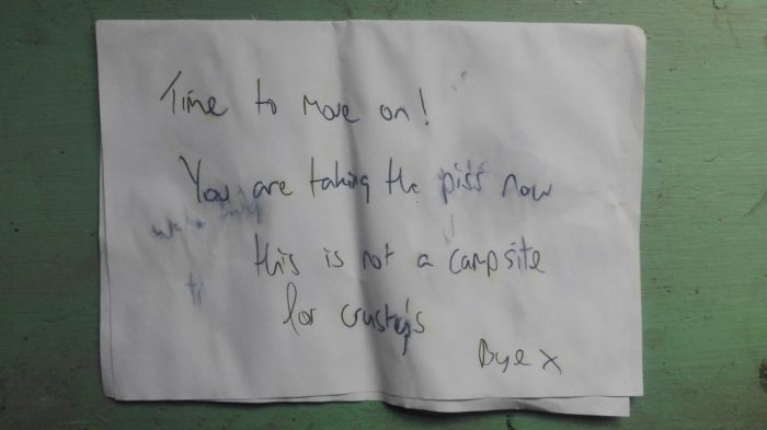 anonymous note reads:time to move on! you are taking the piss now, this is not a campsite for crusty's, Bye x