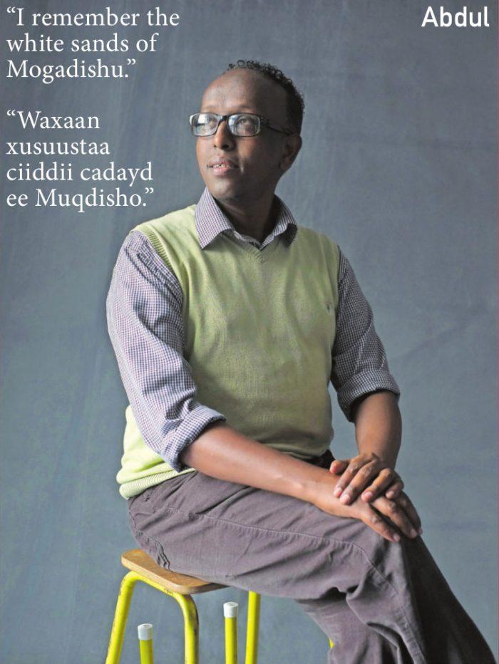 """""""I remember the white sands of Mogadishu."""" """"Waxaan xusuustaa ciiddii cadayd ee Muqdisho."""""""