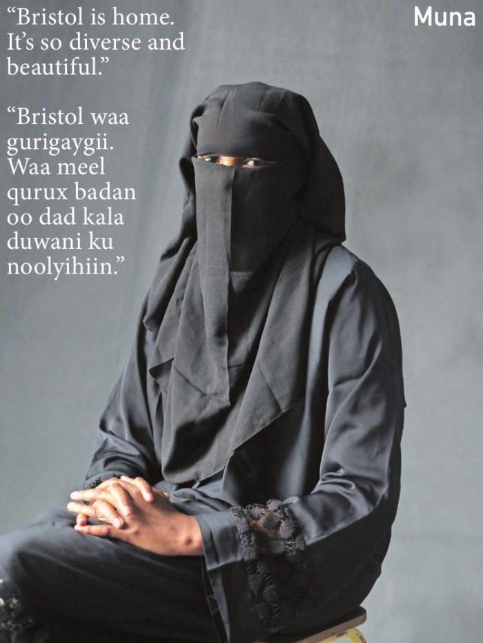 """""""Bristol is home. It's so diverse and beautiful."""" """"Bristol waa gurigaygii. Waa meel qurux badan oo dad kala duwani ku noolyihiin."""""""